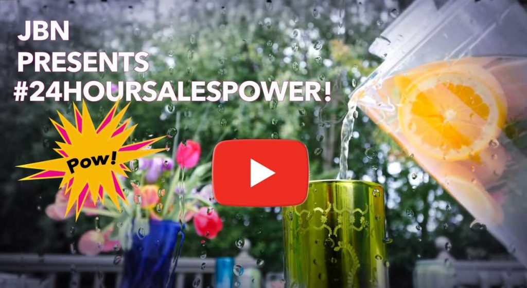 24 Hour Sales Power still frame link to JBN YouTube video